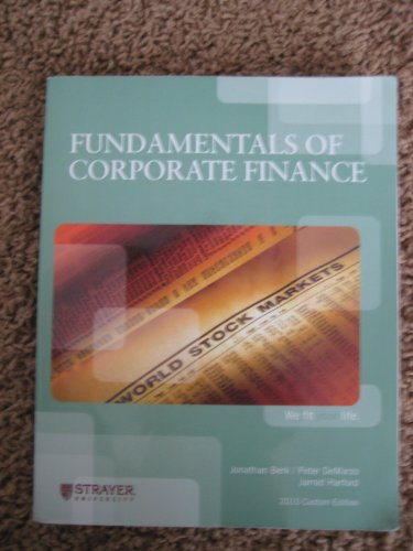 Fundamentals of Corporate Finance (CUSTOM): Strayer University