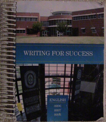 9780558517687: Writing for Success English 0096 0097 0098 Custom Chattahoochee Technical College