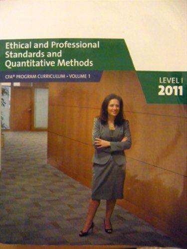 9780558521813: Ethical and Professional Standards and Quantitative Methods (CFA Program Curriculum Volume 1)