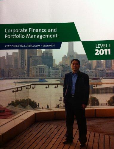 9780558521844: Corporate Finance and Portfolio Management, Level 1, 2011 (CFA Program Curriculum, Vol. 4)