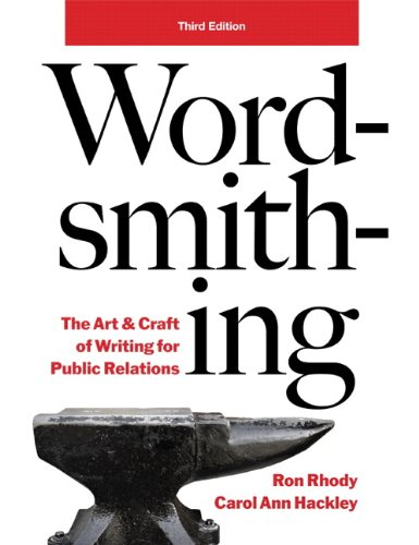 9780558526443: Wordsmithing: The Art and Craft of Writing for Public Relations (3rd Edition)