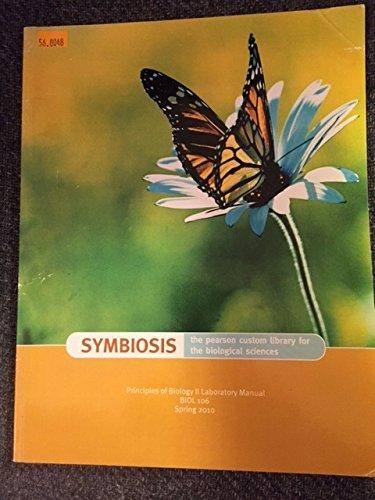 9780558530297: Principles of Biology II Laboratory Manual, BIOL 106, Saint Louis University (Symbiosis: The Benjami