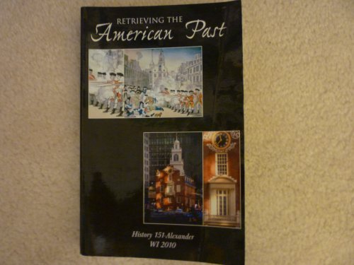 Retrieving the American Past, A Customized U.: n/a