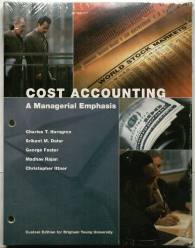 9780558549169: Cost Accounting A Managerial Emphasis Custom Edition for Brigham Young University