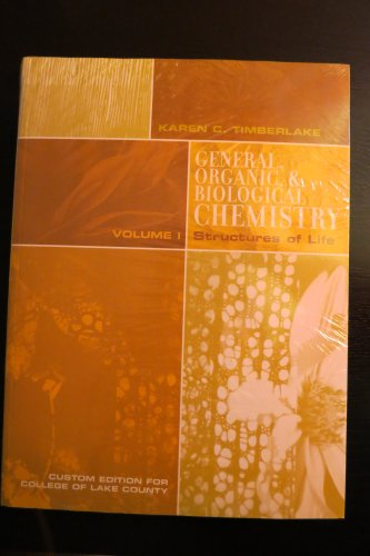 9780558571344: General Organic & Biological Chemistry Structures of Life
