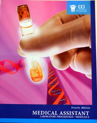 9780558585105: Medical Assistant Laboratory Procedures - Module E Fourth Edition