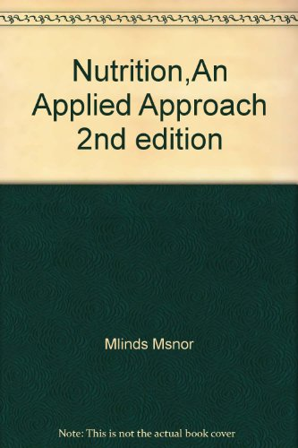 Nutrition Applied Approach - Study Guide, 2ND: Janice Thompson and
