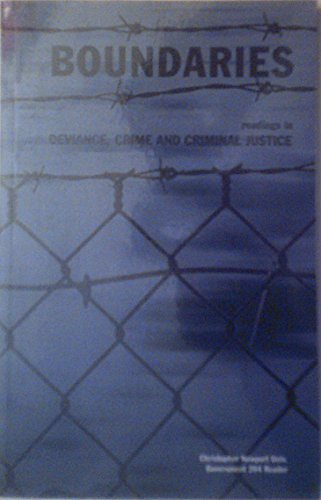 9780558607159: Boundaries: Readings in Deviance, Crime and Criminal Justice (Christopher Newport Univ. Government 204 Reader)