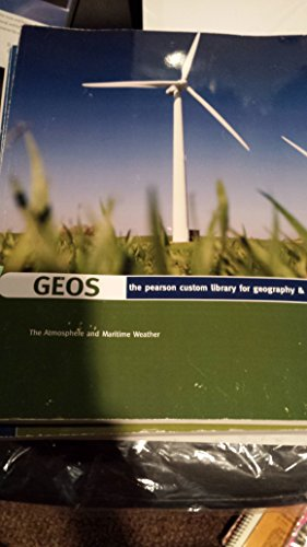 9780558618988: GEOS: The Pearson Custom Library for Geography & Geology (The Atmosphere and Maritime Weather)