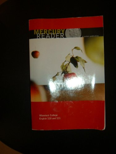 Mercury Reader, a Custom Publication (Wheelock College: Pearson Learning Solutions
