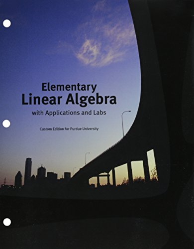 9780558650643: Elementary Linear Algebra with Applications and Labs - Custom Edition for Purdue University