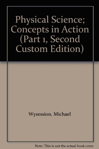 9780558652500: Physical Science; Concepts in Action (Part 1, Second Custom Edition)
