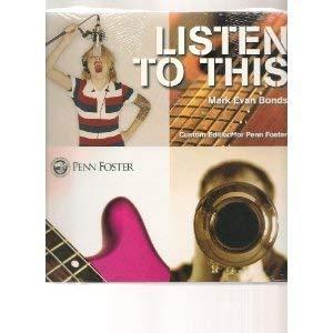 Listen to This (Custom Edition for Penn: Mark Evan Bonds
