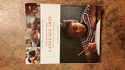 Engaging in the Language Arts: Exploring the: Donna Ogle and