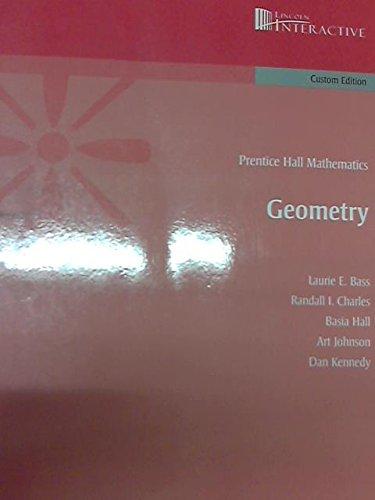 Geometry: Prentice Hall Mathmatics: Bass, Laurie E.&