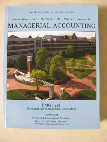 Managerial Accounting: Second Custom Edition for University: Wendy M. Tietz