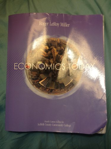 9780558680336: Economics Today: Fourth Custom Edition for Suffolk County Community College