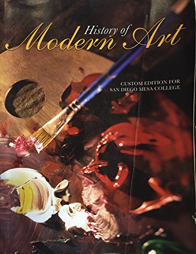 9780558680411: History of Modern Art (Custom Edition for San Diego Mesa College)