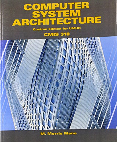 9780558699666: Computer System Architecture (Custom Edition for Umuc) Cmis 310