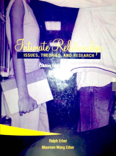 9780558700287: Intimate Relationships: Issues, Theories, and Research (Custom Edition for UMUC, PSYC 334)