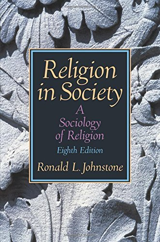9780558700355: By Ronald L. Johnstone Religion in Society: A Sociology of Religion (8th Edition)