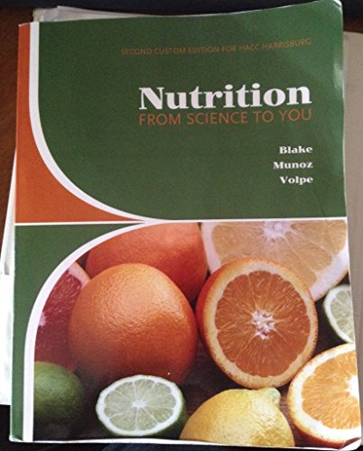9780558703318: Nutrition: From Science to You, Custom Edition for HACC