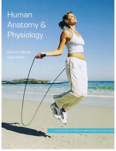 9780558703523: Human Anatomy and Physiology (8th Edition) (A custom Edition for RODP and Walters State Community College)
