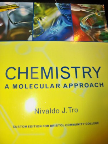 9780558706906: Chemistry a Molecular Approach (PEARSON LEANING SOLUTIONS, custom edition for bristol community college)