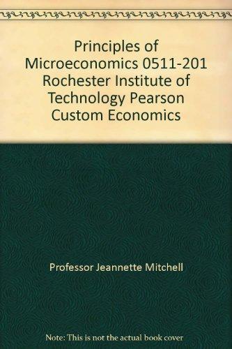 Principles of Microeconomics 0511-201 Rochester Institute of: Professor Jeannette Mitchell