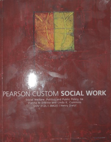 9780558717933: Social Welfare: Politics and Public Policy (Pearson Custom Social Work)