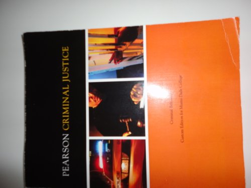 Pearson Criminal Justice - Custom Edition for: Pearson Learning Solutions