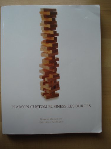 9780558728557: Pearson Custom Business Resources ( Financial Management University of Washington )