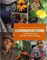 9780558738433: Cornerstone Creating Success Through Positive Change: Custom Edition for Moriane Valley Community College