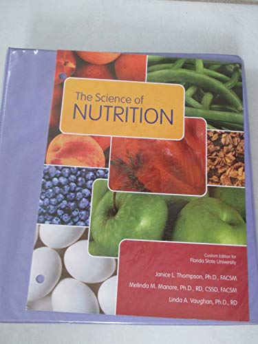 9780558747701: The Science of Nutrition
