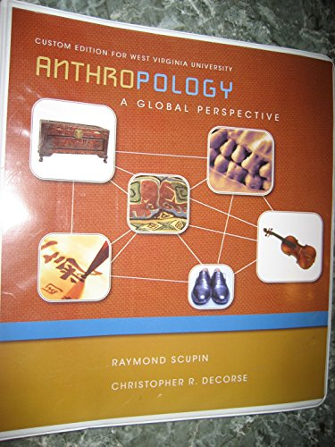 9780558747756: anthropology a global perspective (custom edition for west virginia university.)