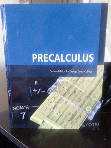 9780558747909: Precalculus Custom Edition for Orange Coast College (Occ)