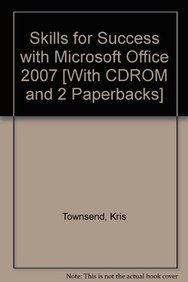 9780558749965: Skills for Success with Microsoft Office 2007 [With CDROM and 2 Paperbacks]