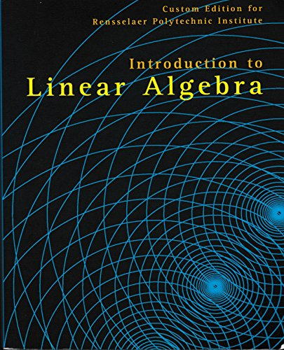 9780558757229: Introduction to Linear Algebra (Custom Edition for Rensselaer Polytechnic Institute)