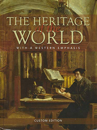 9780558759803: The Heritage of the World; with a Western Emphasis