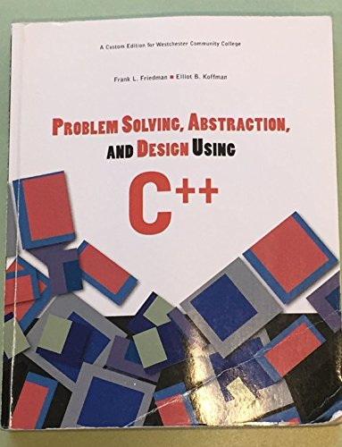 9780558761028: Problem Solving, Abstraction, and Design Using C++