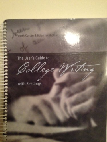 The User's Guide to College Writing with: Nancy M. Kreml,