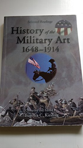 9780558764258: History Of The Military Art 1648-1914 : Selected Readings)