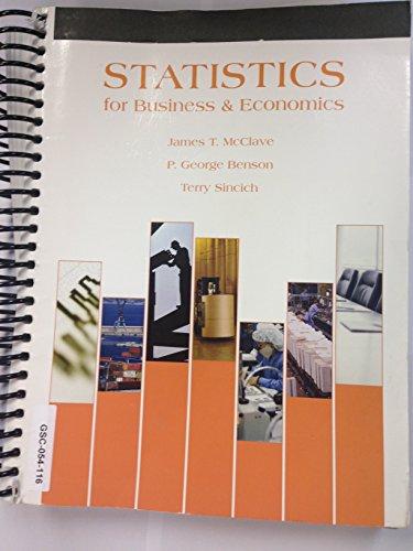 Statistics for Business and Economics (Custom Edit: James T. McClave,
