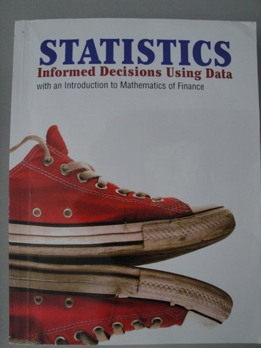 9780558769550: Statistics: Informed Decisions Using Data (Custom Edition for Southern New Hampshire University, MAT-130/240) by Michael Sullivan III (2011-08-01)