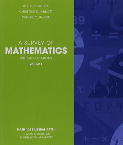 A Survey of Mathematics with Applications Volume: Allen R. Angel
