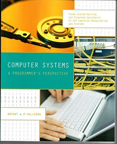 9780558772215: Computer Systems: A Programmer's Perspective, Second Edition (Custom Edition for Stanford University)