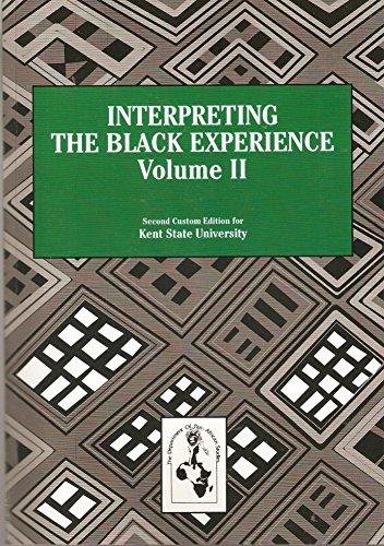 9780558772321: Interpreting the Black Experience, Volume II (Volume 2)