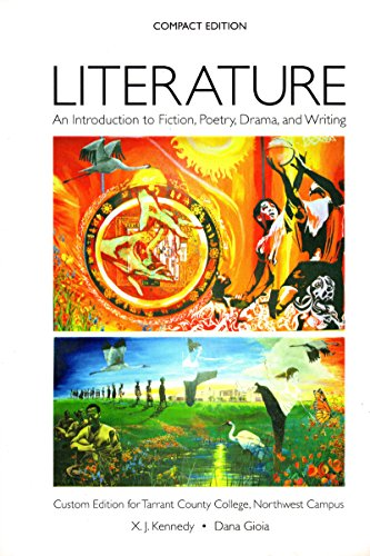 Literature: An Introduction to Fiction, Poetry, Drama,: n/a