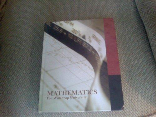9780558774738: Mathematics for Winthrop University (Mathematics with Applications)