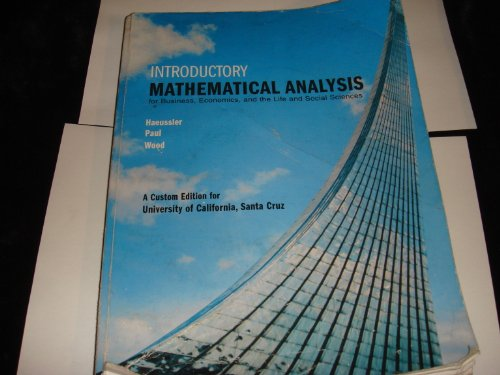 9780558776961: Introductory Mathematical Analysis for Business, Economics, and the Life and Social Sciences (Custom Edition University of California, Santa Cruz Ucsc)